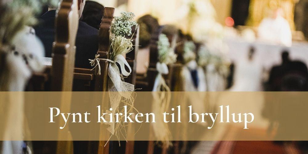 Banner, pynt kirken til bryllup